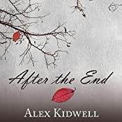 After the End | [Alex Kidwell]