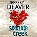 Solitude Creek: Kathryn Dance, Book 4 (       UNABRIDGED) by Jeffery Deaver Narrated by January LaVoy