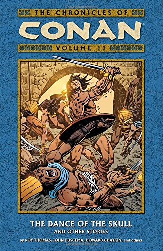 The Chronicles of Conan, Vol. 11: The Dance of the Skull and Other Stories