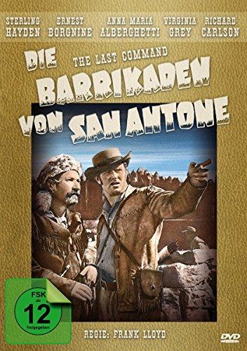 Die Barrikaden von San Antone (The Last Command) - Western Filmjuwelen [Edizione: Germania]