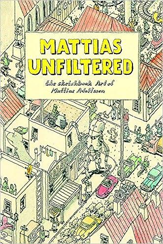 Mattias Unfiltered: The Sketchbook Art of Mattias Adolfsson