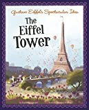 img - for Gustave Eiffel's Spectacular Idea: The Eiffel Tower (The Story Behind the Name) book / textbook / text book