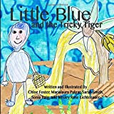 img - for Little Blue and the Tricky Tiger book / textbook / text book