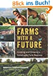 Farms with a Future: Creating and Gro...