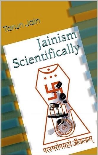Jainism Scientifically