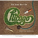 The Very Best Of: Only The Beginning (US Release) ~ Chicago