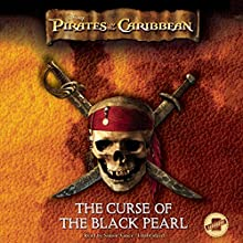 Pirates of the Caribbean: The Curse of the Black Pearl, The Junior Novelization: The Pirates of the Caribbean, Book 1 (       UNABRIDGED) by Disney Press Narrated by Simon Vance