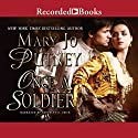 Once a Soldier Audiobook by Mary Jo Putney Narrated by Beverley A. Crick