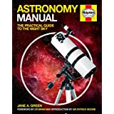 Astronomy Manual: The Practical Guide to the Night Skyby Brian May