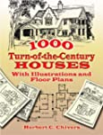 1000 Turn-of-the-Century Houses: With...
