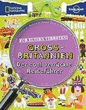 Für Eltern verboten: Großbritannien: Der cool verrückte Reiseführer (NATIONAL GEOGRAPHIC Für Eltern verboten, Band 348)
