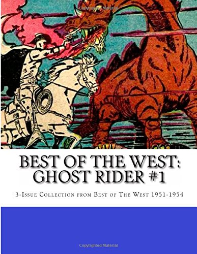 Best of The West: Ghost Rider #1: 3-Issue Collection from Best Of The West 1951-1954