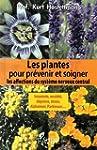 Les plantes pour pr�venir et soigner...