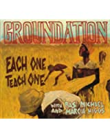 Groundation / Each One Teach One