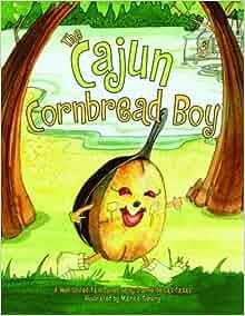 The Cajun Cornbread Boy: Dianne De Las Casas, Marita Gentry