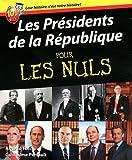echange, troc Arnaud Folch, Guillaume Perrault - Les Présidents de la République pour les nuls
