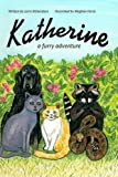 img - for Katherine: A Furry Adventure book / textbook / text book