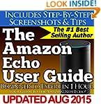 The Amazon Echo User Guide (Beginner...