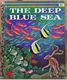 img - for The deep blue sea (A little golden book) book / textbook / text book