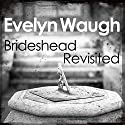 Brideshead Revisited Audiobook by Evelyn Waugh Narrated by Jeremy Irons