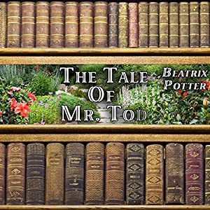 The Tale of Mr. Tod Audiobook