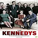 The Kennedys: The True Story Behind America's Most Powerful Family Audiobook by Hilary Brown,  Go Entertain Narrated by Mike Norgaard