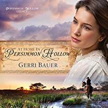 At Home in Persimmon Hollow (       UNABRIDGED) by Gerri Bauer Narrated by Angela Grayden