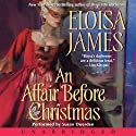 An Affair Before Christmas (       UNABRIDGED) by Eloisa James Narrated by Susan Duerden