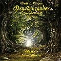 Dryadenzauber (Die Saga vom Waldvolk 1) Hörbuch von Doris L. Niespor Gesprochen von: Juliane Ahlemeier