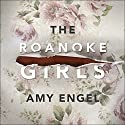 The Roanoke Girls Audiobook by Amy Engel Narrated by Brittany Pressley
