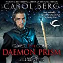 The Daemon Prism: Collegia Magica, Book 3 Audiobook by Carol Berg Narrated by Angele Masters, David DeVries, Daniel May, Eric Brooks