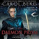 The Daemon Prism: Collegia Magica, Book 3 | Carol Berg