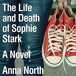 The Life and Death of Sophie Stark Audiobook