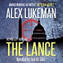 The Lance: The PROJECT Series, Book 2 (       UNABRIDGED) by Alex Lukeman Narrated by Jack de Golia