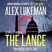 The Lance: The PROJECT Series, Book 2 | [Alex Lukeman]