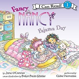 Fancy Nancy: Pajama Day Audiobook