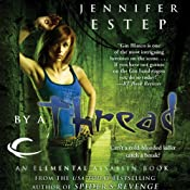 By a Thread: Elemental Assassin, Book 6 | Jennifer Estep