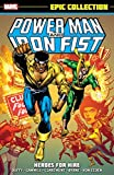 img - for Power Man & Iron Fist Epic Collection: Heroes for Hire (Epic Collection: Power Man & Iron Fist) book / textbook / text book