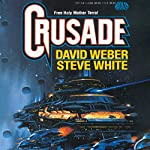 Crusade: Starfire, Book 1 | David Weber,Steve White