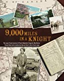 9000 Miles In A Knight: The 1930 Travel Journal of Pearl Maybelle Hugunin MacHenry