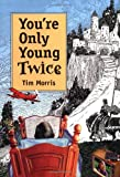 img - for You're Only Young Twice: Children's Literature and Film book / textbook / text book