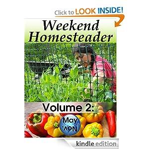 Weekend Homesteader: May [Kindle Edition]