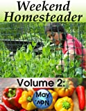 Weekend Homesteader: May