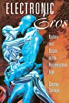 Electronic Eros: Bodies and Desire in...