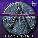 Aveline: Lost Vegas, Book 1 Audiobook by Lizzy Ford Narrated by Emma Lysy