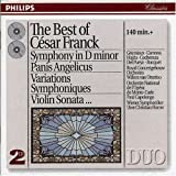 echange, troc  - Symphony In D Minor;Panis Angelicus;Variations Symphoniques;Violin Sonata...(Best Of)