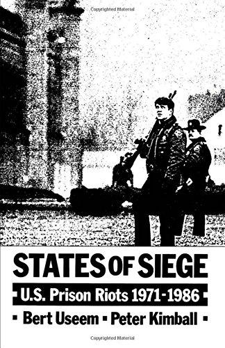 States of Siege: U.S. Prison Riots, 1971-1986