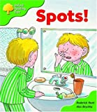 Oxford Reading Tree: Stage 2: More Storybooks A: Spots!