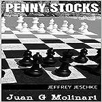 Penny Stocks | Jeffrey Jeschke