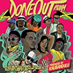 Done Out Riddim [Explicit]